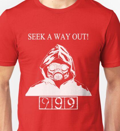 Seek A Way Out! Unisex T-Shirt