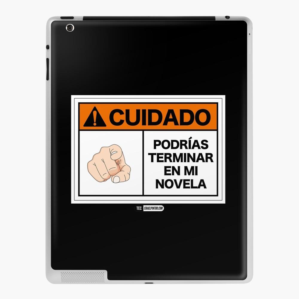 ¡Cuidado! Podrías terminar en mi novela Funda y vinilo para iPad