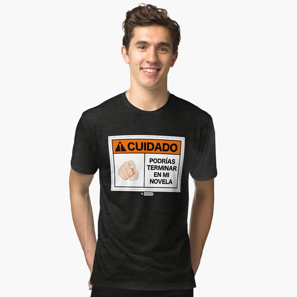 ¡Cuidado! Podrías terminar en mi novela Camiseta de tejido mixto