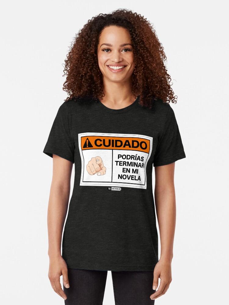 Vista alternativa de Camiseta de tejido mixto ¡Cuidado! Podrías terminar en mi novela