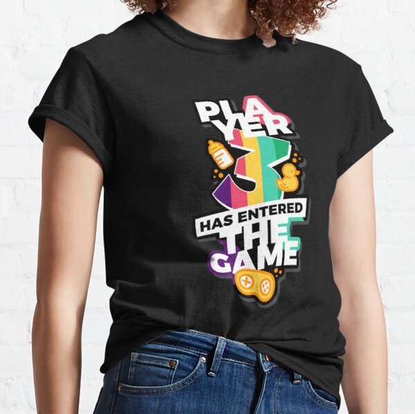 Player 3 has entered the game Classic T-Shirt