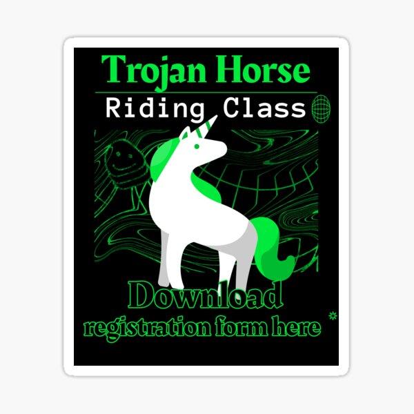 Trojan Horse Riding Class - Download form here - Funny Computer Hacker Design Sticker