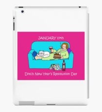 January 17th Ditch new Year Resolution Day iPad Case/Skin