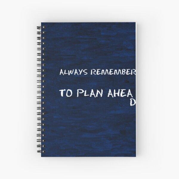 Always Remember Reminder Spiral Notebook