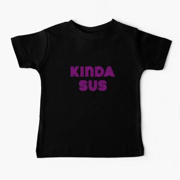 Among Us Kinda Sus Camiseta para bebés