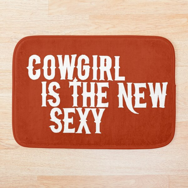 Cowgirl is the new sexy white Bath Mat
