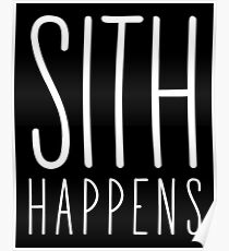 Sith Happens | Blank version Poster