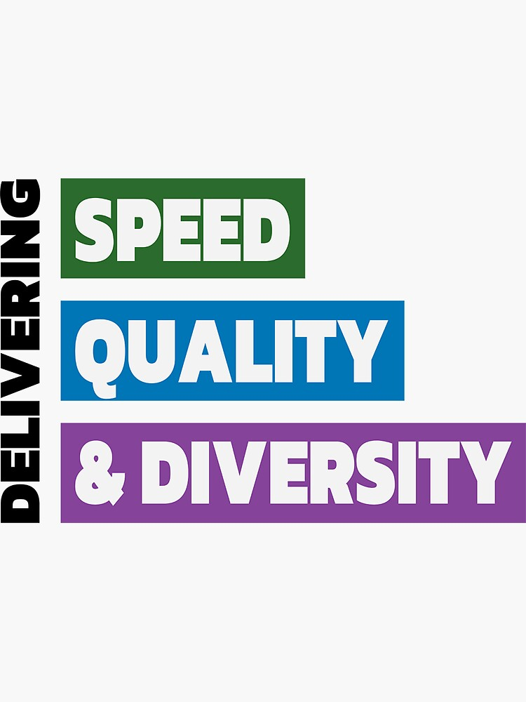 Delivering Speed, Quality, & Diversity (Color) by johnvlastelica