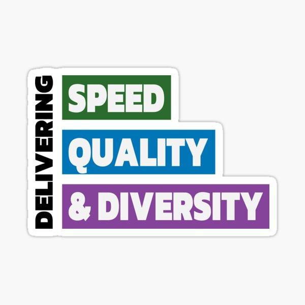 Delivering Speed, Quality, & Diversity (Color) Sticker