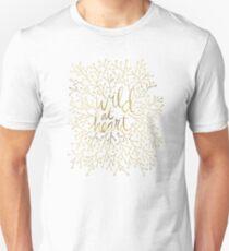 Wild at Heart – Gold on White Unisex T-Shirt