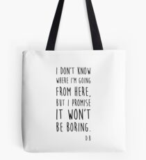 BOWIE QUOTE Tote Bag