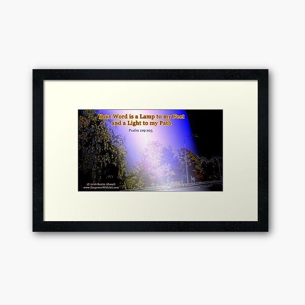 Your word is a lamp to my feet Framed Art Print