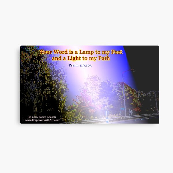 Your word is a lamp to my feet Metal Print