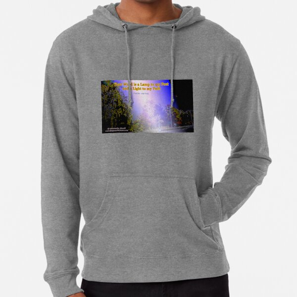 Your word is a lamp to my feet Lightweight Hoodie