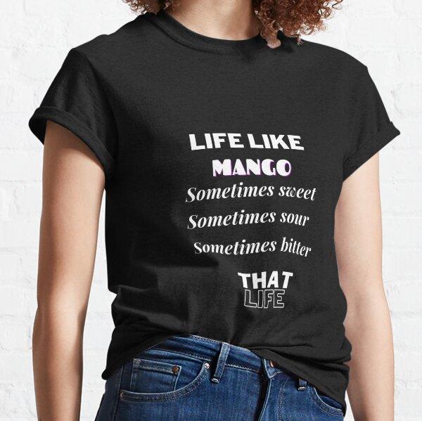 LIFE LIKE MANGO Classic T-Shirt