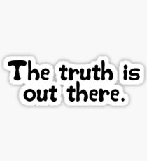 X Files Famous Quote Sticker