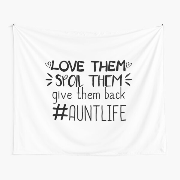 Download Aunt Quotes Tapestries | Redbubble