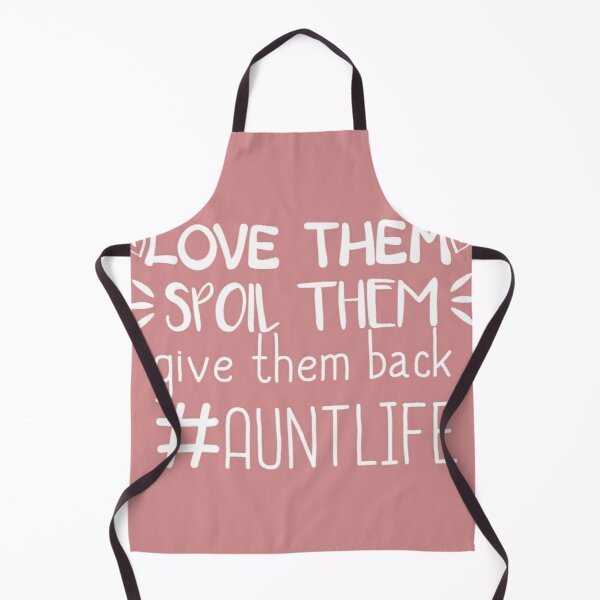 Download Aunt Life Aprons | Redbubble