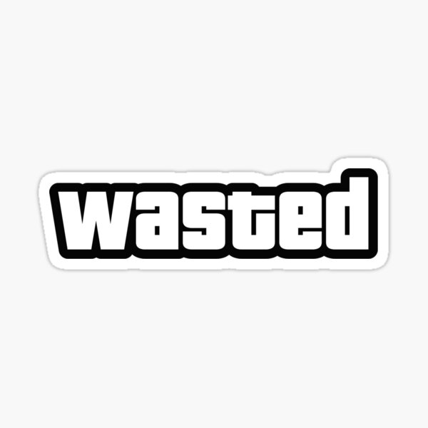 Wasted by GTA Sticker