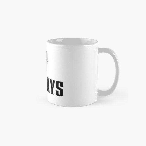 Mondays Am I Right Classic Mug