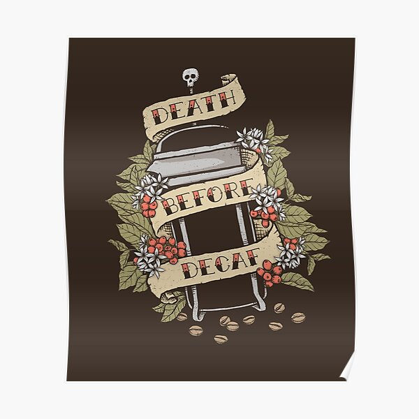 Tod vor Decaf Poster