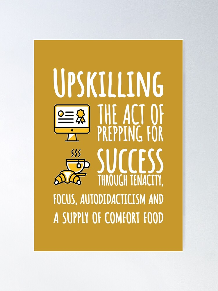 Alternate view of Upskilling. Poster