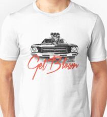Get Blown - Holden Unisex T-Shirt