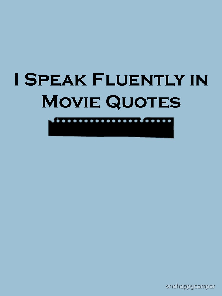 I Speak Fluently in Movie Quotes (Black) | Unisex T-Shirt