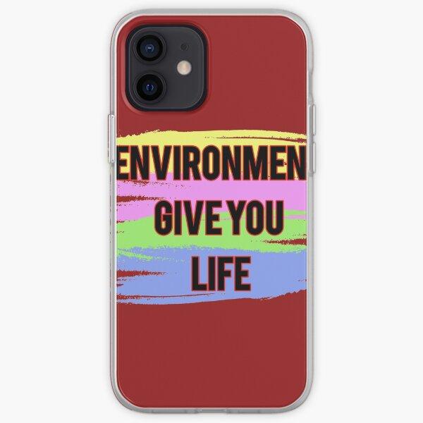 Umwelt geben Ihnen Leben iPhone Flexible Hülle