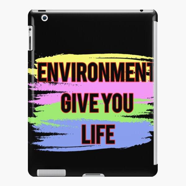 Umwelt geben Ihnen Leben iPad – Leichte Hülle