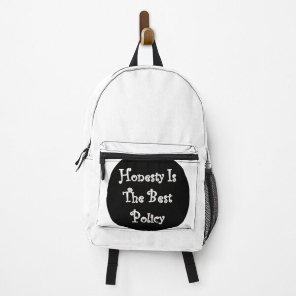 Honesty Is The Best Policy Backpack