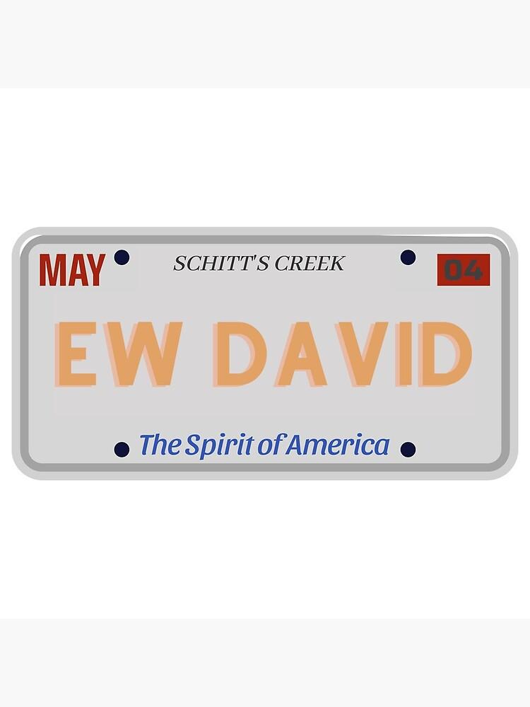 Ew David License Plate Schitt's Creek by MillenaryShop