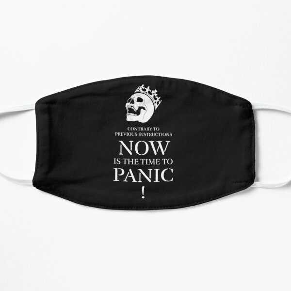 Time to Panic Panic Skull with Crown Keep Calm and Carry On Flat Mask