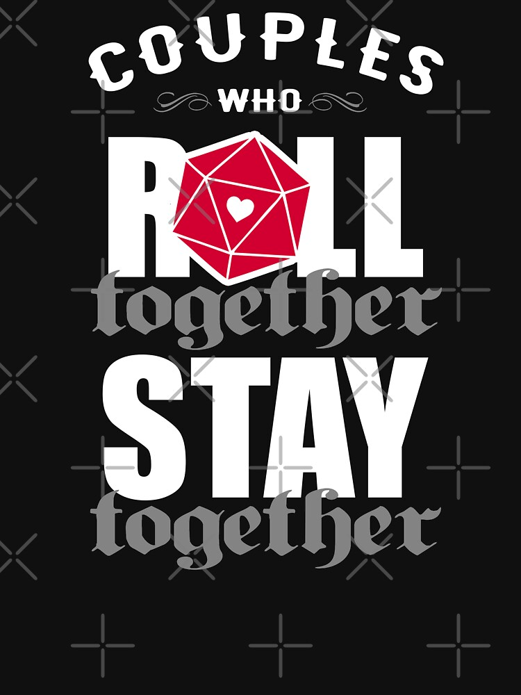 Couples who roll together, stay together D20 by ninthstreet