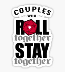 Couples who roll together, stay together D20 Sticker