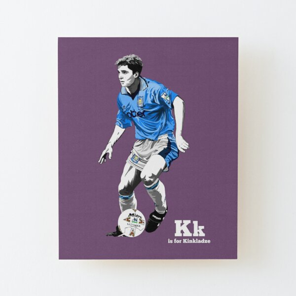 K is for Kinkladze Wood Mounted Print