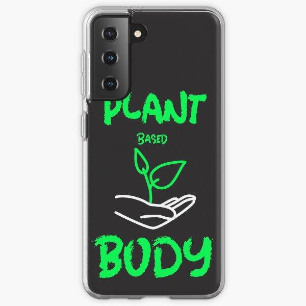 Plant Based Body Samsung Galaxy Soft Case