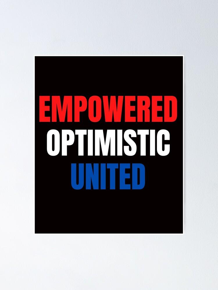 Alternate view of Empowered, Optimistic, United Inspiring Patriotic Message Poster