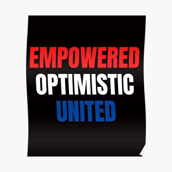 Empowered, Optimistic, United Inspiring Patriotic Message Poster