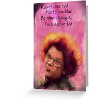 Steve Brule Valentine Greeting Card