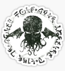 In his house at R'lyeh dead Cthulhu waits dreaming Sticker