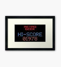 Retro Geek - Hi-Score Framed Print