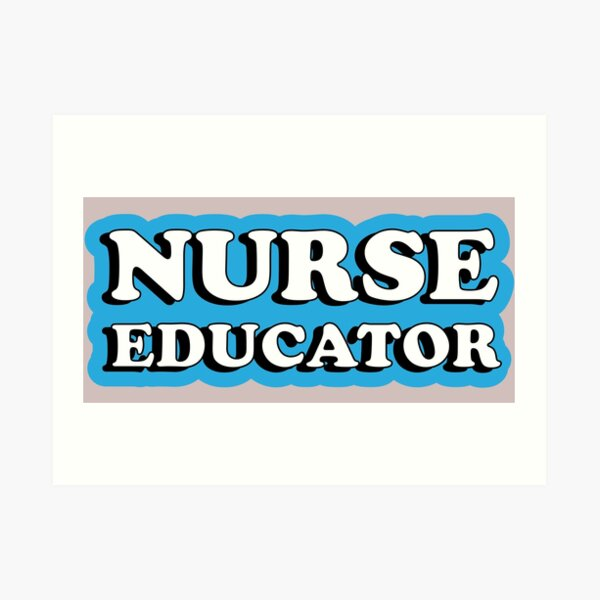 Nurse Educator Blue Typography Art Print