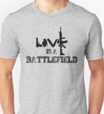 Love is a battlefield - version 1 - black Unisex T-Shirt
