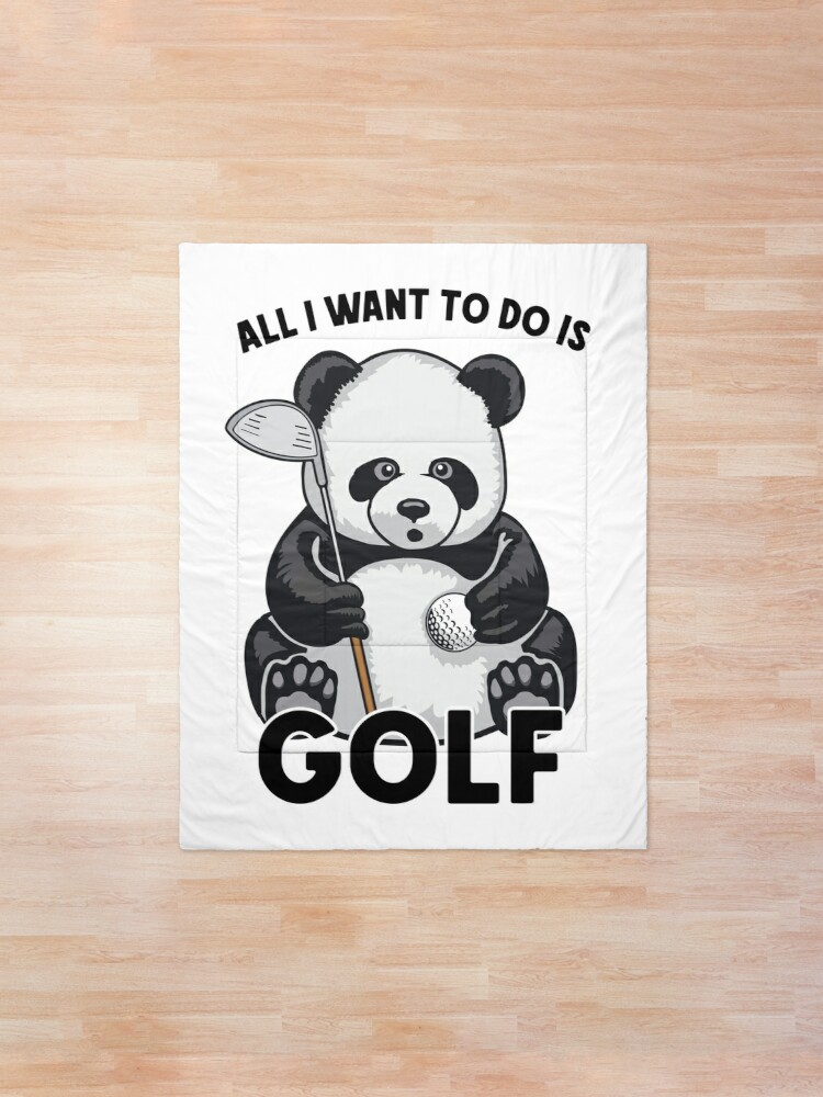 Alternate view of Golf Panda All I Want To Do Is Cute Bear Player Comforter