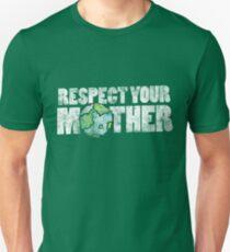 Respektiere deinen Mutter Erde Tag Slim Fit T-Shirt