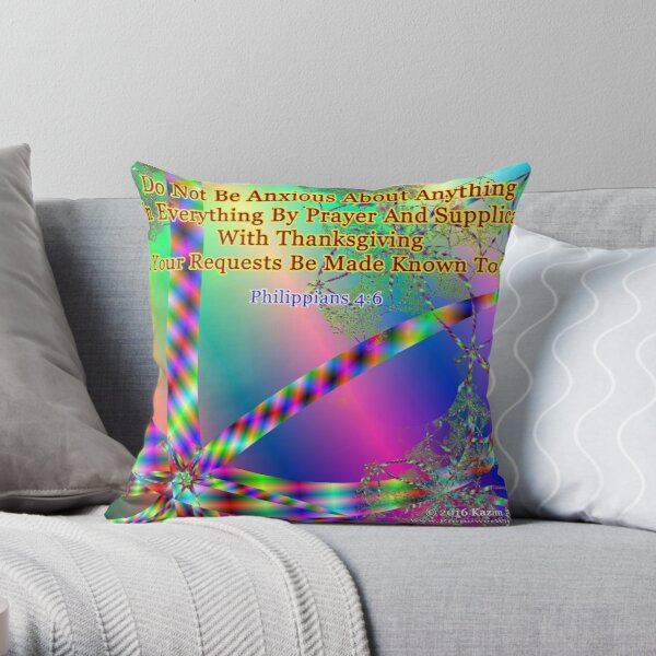 Philippians 4:6 Do Not Be Anxious About Anything Throw Pillow