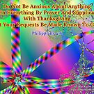 Philippians 4:6 Do Not Be Anxious About Anything by empowerwithart