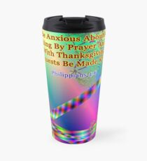 Philippians 4:6 Do Not Be Anxious About Anything Travel Mug