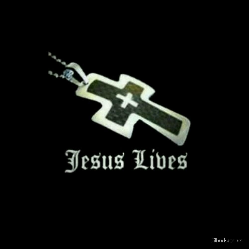 Jesus lives by lilbudscorner